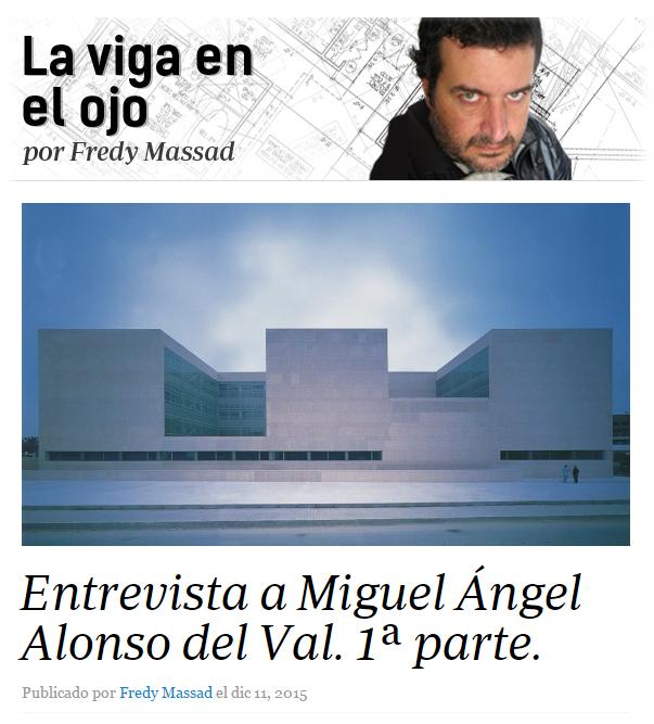 Entrevista a Miguel Angel Alonso del Val