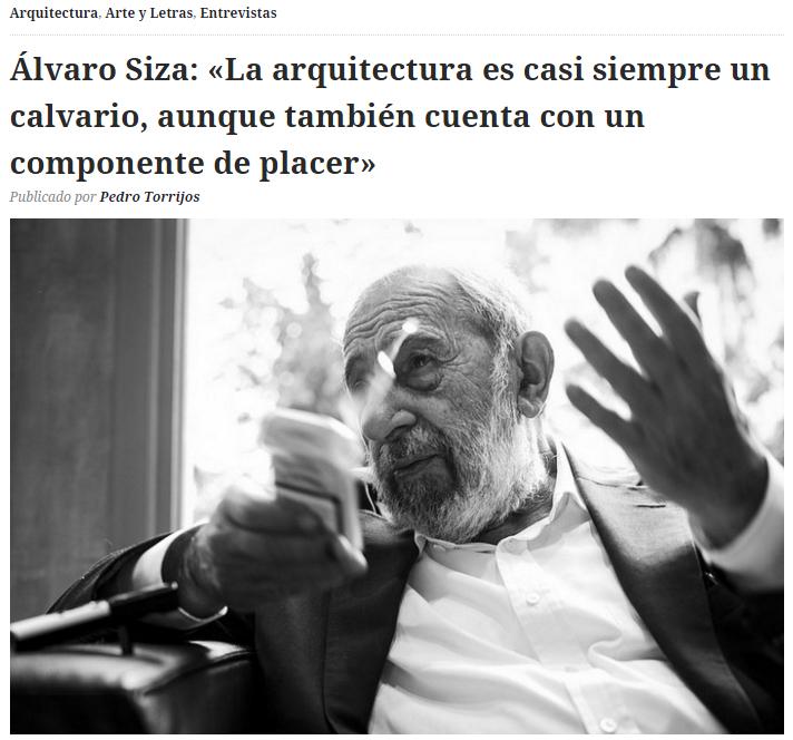alvaro siza-entrevista pedro torrijos
