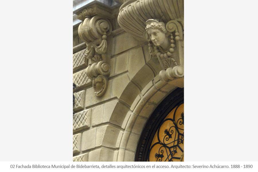Biblioteca Municipal de Bidebarrieta Antigua sede de la Sociedad El Sitio de Severino Achúcarro. Detalles arquitectónicos del acceso