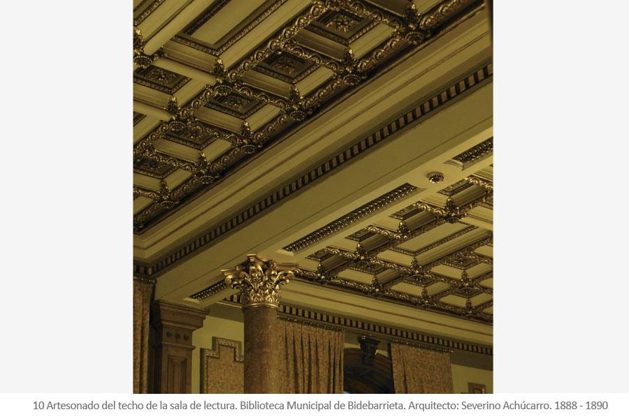 Biblioteca Municipal de Bidebarrieta Antigua sede de la Sociedad El Sitio de Severino Achúcarro. Artesonado del techo de la sala de lectura